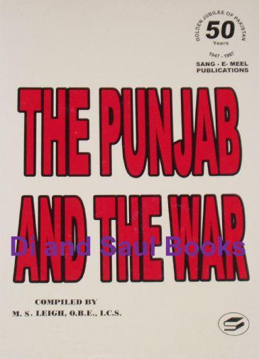 The Punjab and the War, by M.S. Leigh